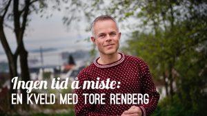 En kveld med Tore Renberg @ Sølvsalen, Kongsberg Musikkteater