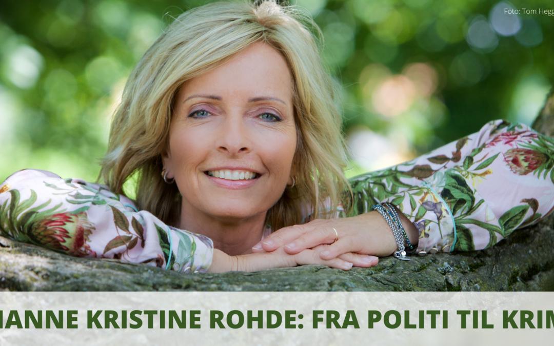 Hanne Kristin Rohde: Fra politi til krim